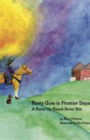 Rusty Goes to Frontier Days by Mary Fichtner