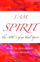 I Am Spirit by Mary Rensberry