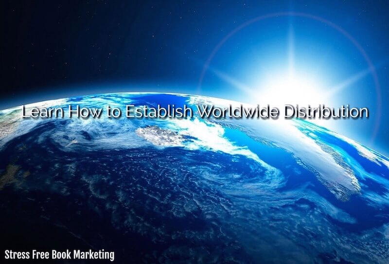 Establish Worldwide Distribution