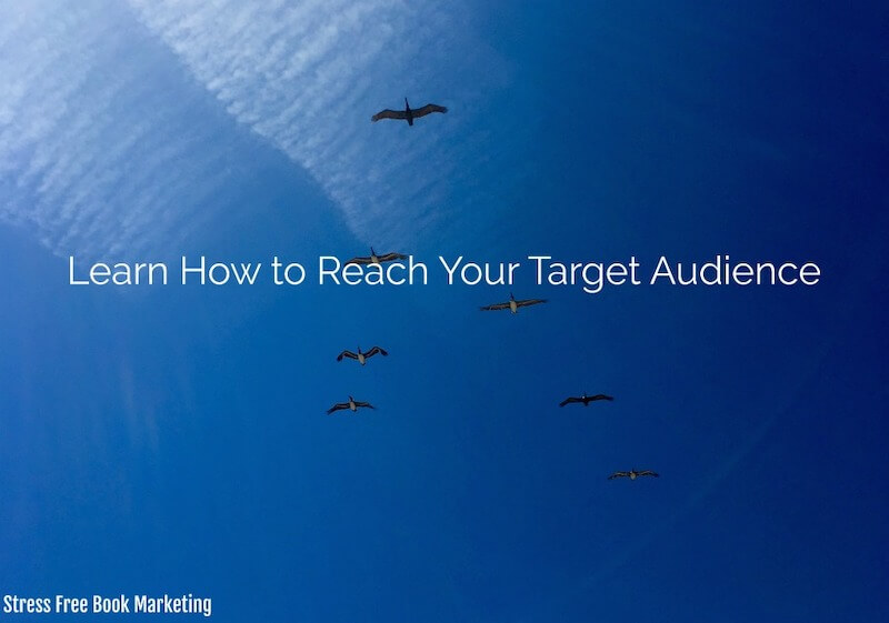 Reach your target audience