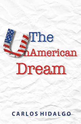 The UnAmerican Dream