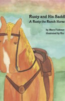 Rusty and His Saddle by Mary Fichtner